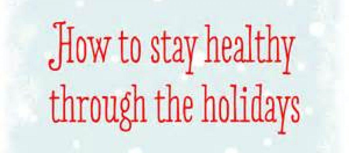 how-to-stay-healthy-over-the-holidays